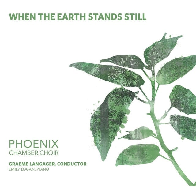 phoenix-chamber-choir-when-the-earth-stands-still-min