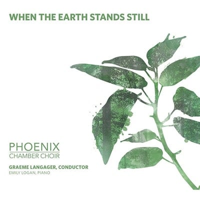 phoenix-chamber-choir-when-the-earth-stands-still2-min