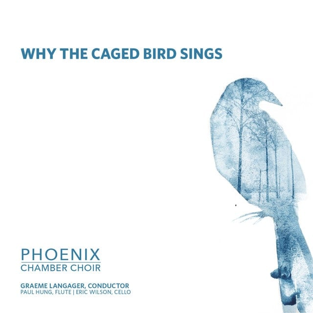 phoenix-chamber-choir-why-the-caged-bird-sings-min